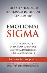 "<span class=""entry-title-primary"">Emotional Sigma – The 8 Step Leadership Coaching Process</span> <span class=""entry-subtitle"">Use the discipline of Six Sigma to improve Emotional Intelligence and lead people to better business outcomes faster</span>"